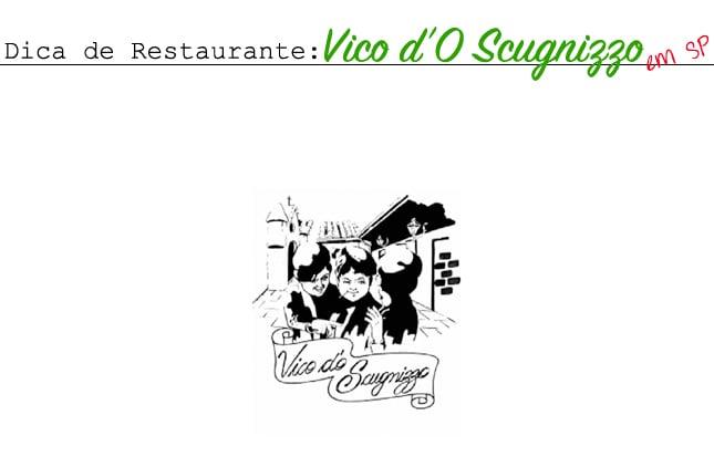 Cantina Vico d'O Scugnizzo São Paulo - Dica de Restaurante