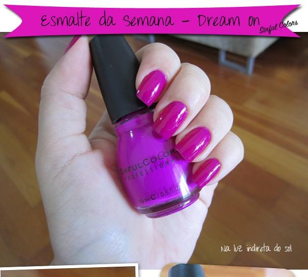 Esmalte Dream On da Sinful Colors - Esmalte da Semana
