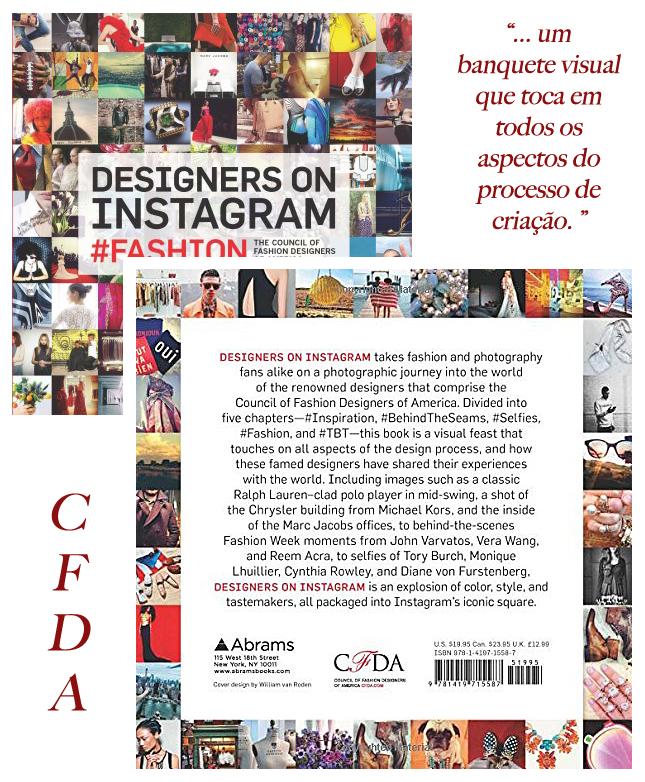 O novo livro do CFDA traz vários cliques do Instagram.