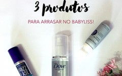 Dicas para fazer babyliss: a blogueira Mônica Araújo dividiu seus produtos preferidos com a gente, vem ver!