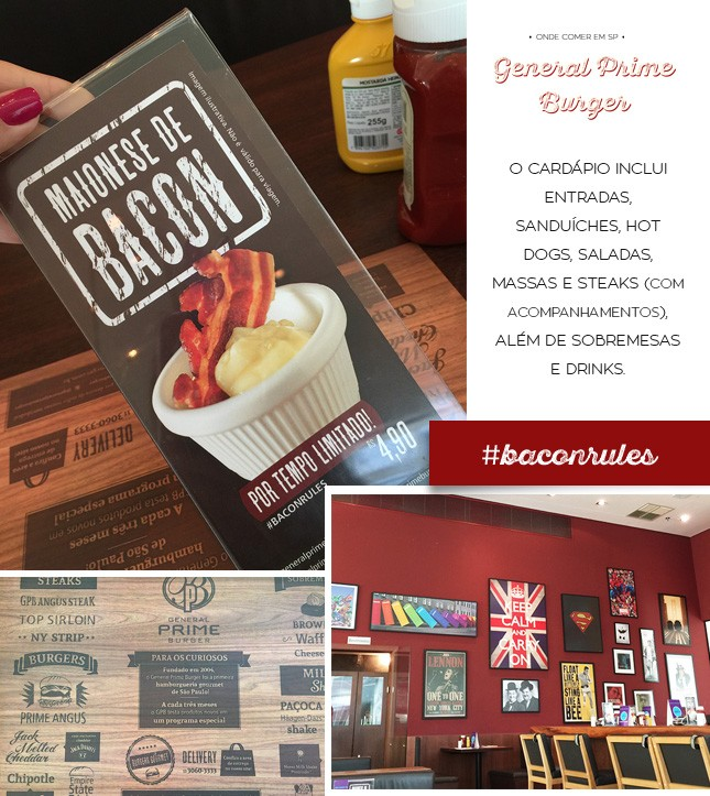 Saiba mais sobre o General Prime Burger e onde comer em SP, no blog Oh My Closet!