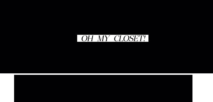 Blog de Moda – Oh My Closet!