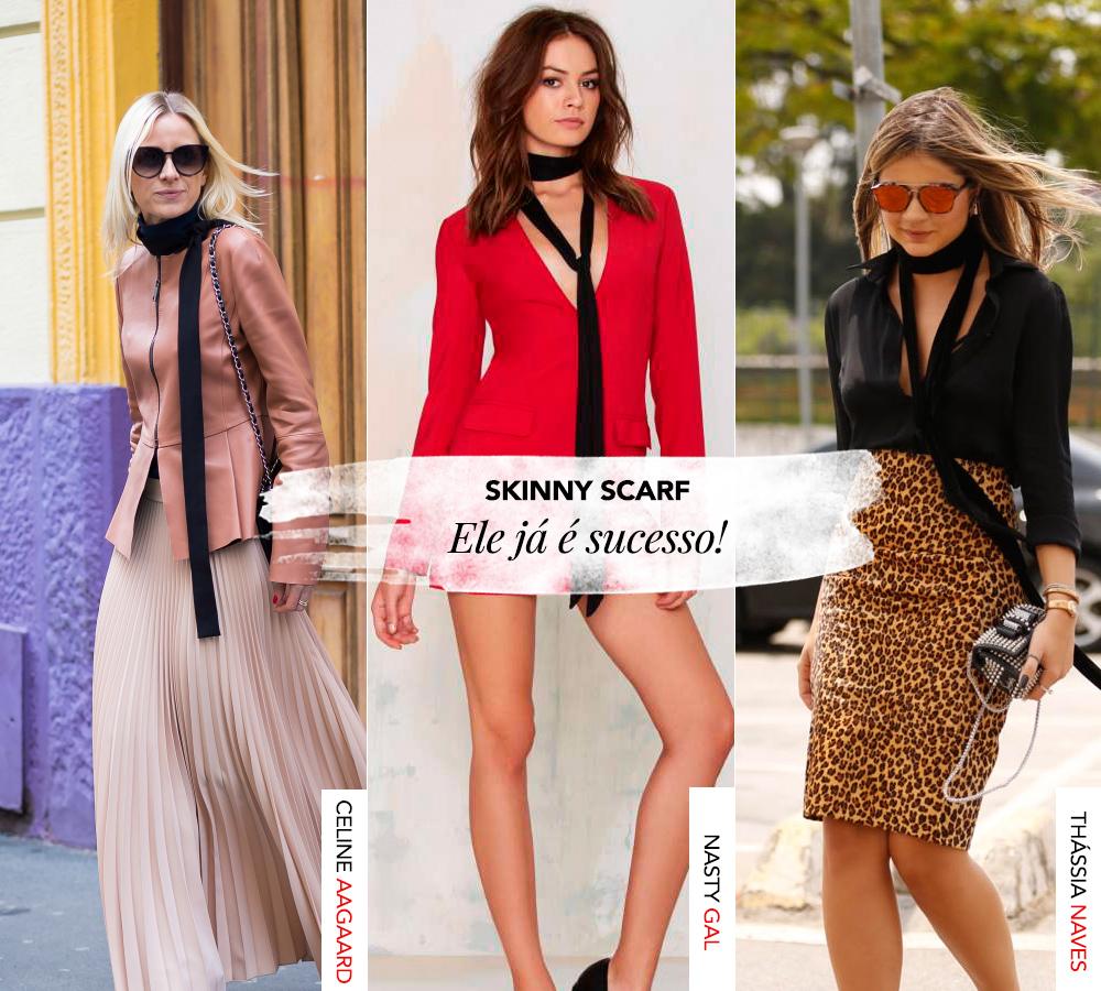 Skinny Scarf já dominou as ruas. Veja como usar no Oh My Closet!