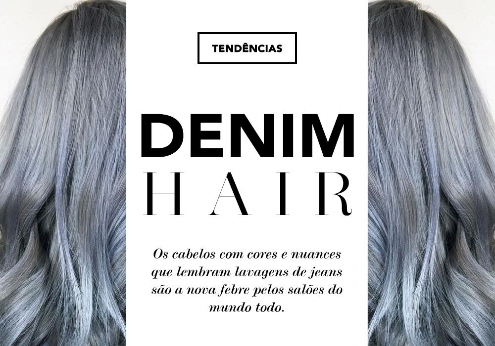 Denim Hair: a tendência capilar do ano é o tópico de hoje no Oh My Closet!