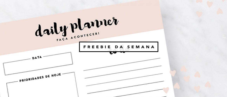 Daily planner freebie da semana Oh My Closet por Mônica Araújo planner diario gratis.