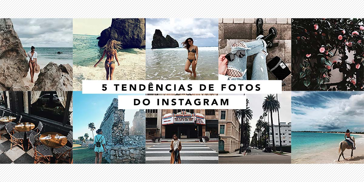 5 tendncias do Instagram para 2017 - Oh My Closet!