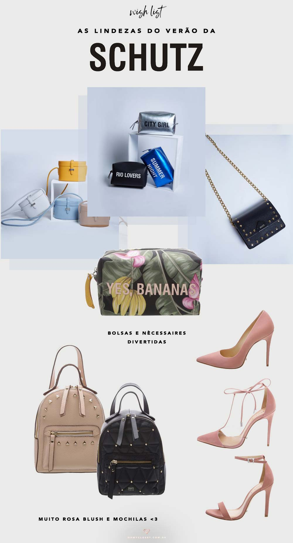 Veja as bolsas e sapatos da coleção do verão 2018 da Schutz.
