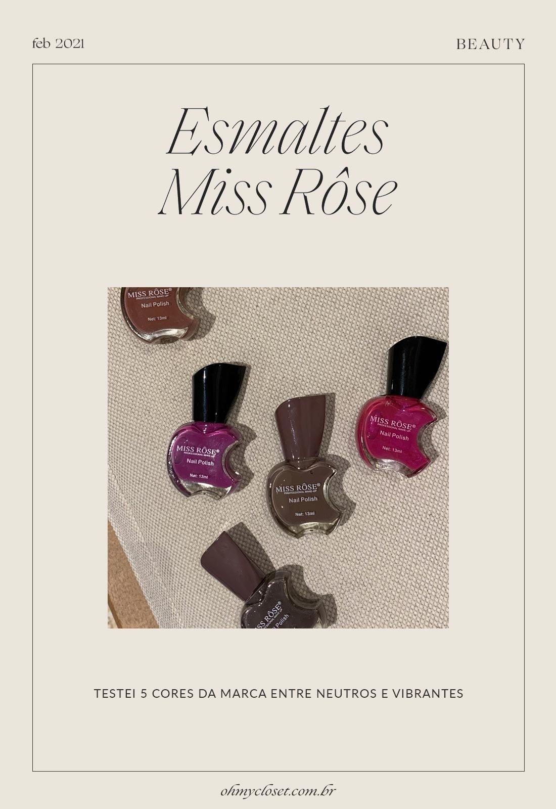 Resenha de esmaltes da marca Miss Rosê.